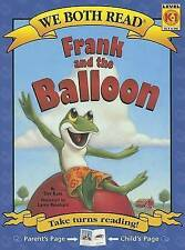 Frank and the Balloon (We Both Read)