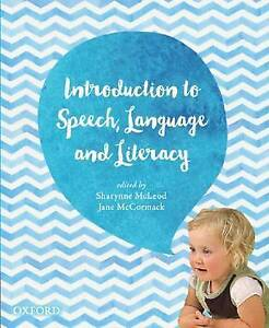 Introduction to Speech Language and Literacy