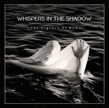 WHISPERS IN THE SHADOW The Urgency of Now CD 2018