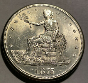 1875s PL Seated Liberty Trade Dollar Rare in This Grade Raw UnCertified