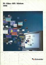 SCHNEIDER HIFI 1994 Catalogo Prospetto AUDIO HI-FI STEREO DVD VIDEO TV