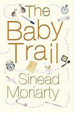 The Baby Trail, By Sinead Moriarty,in Used but Acceptable condition