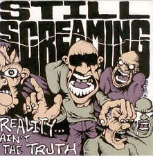 """STILL SCREAMING """"REALITY...AIN'T THE TRUTH"""" 7"""" 45 rpm NEW! HARDCORE-SxE-PUNK"""