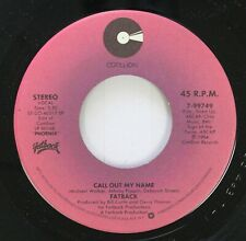Soul Nm! 45 Fatback - Call Out My Name / I Love You So On Atlantic Recording Gro