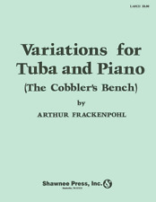 Variations for Tuba (The Cobbler's Bench) Tuba in C (B.C.) with Piano Reduction