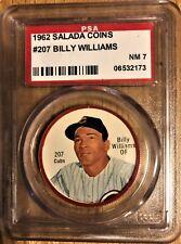 1962 Salada Baseball Coins # 207 Billy Williams PSA 7