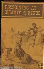 Logan Colorado History-Reckoning at Summit Springs-Mother Killed By Indians-1869