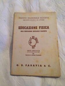 Libro Educazione Fisica Nell'educazione Giovanile Fascista