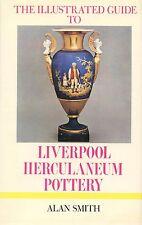 Liverpool Herculaneum Creamware Pottery - History Types Marks Etc. / Rare Book