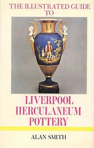 Liverpool Herculaneum Creamware Pottery - History Types Marks Etc. / Rare Book