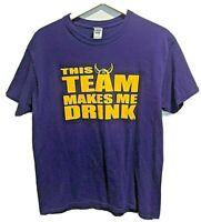 Minnesota Vikings T-shirt THIS TEAM MAKES ME DRINK funny football jersey