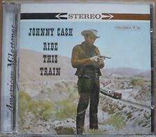 Johnny Cash - Ride This Train (2011)