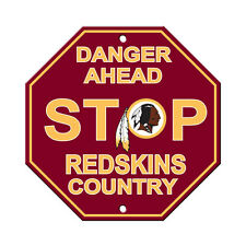 """Washington Redskins Country Danger Ahead STOP Sign 12"""" x 12"""" Octagon Made in USA"""