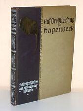 Chr. Schulz: Auf Großtierfang für Hagenbeck. Aus afrikanischer Wildnis (1921)