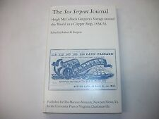 THE SEA SERPENT JOURNAL, VOYAGE AROUND THE WORLD IN A CLIPPER SHIP 1854-55