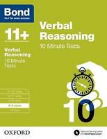 Bond 11+: Verbal Reasoning: 10 Minute Tests. 8-9 years by Down, Frances|Bond (Pa
