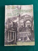 """""""ISTRIA E QUARNARO ITALIANI"""", RASSEGNA DEL C.L.N. DELL'ISTRIA-ED.SAN GIUSTO 1949"""