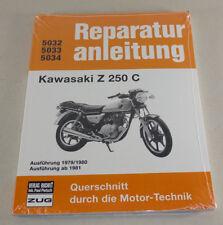 Reparaturanleitung Kawasaki Z 250 C - ab 1979!
