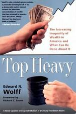 Top Heavy: The Increasing Inequality of Wealth in America and What Can Be Done