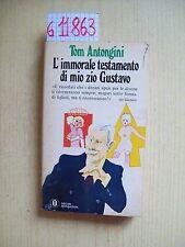 T. ANTONGINI - L'IMMORALE TESTAMENTO DI MIO ZIO GUSTAVO - MONDADORI - 1969