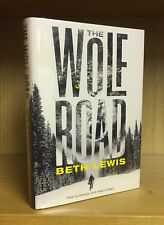 The Wolf Road - Beth Lewis **Signed & Numbered 240/750** With Sprayed Page Edges