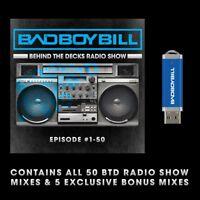 Bad Boy Bill - Behind The Decks Radio Show