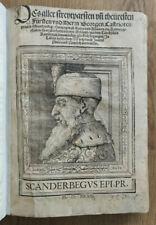 Barletius: Des streytparsten SKANDERBEG. Augsburg 1533. Postinkunabel