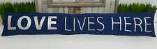 """""""Love Lives Here""""  Draught Stopper - 6034L"""