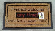 """Friends welcome Anytime!"" - Natural Coir on Recycled Rubber Door Mat"