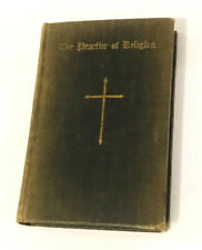1944 The Practice of Religion by Morehouse-Gorham Co Archibald Knowles