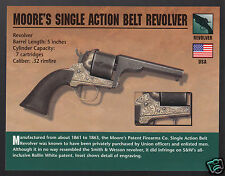 MOORE'S PATENT FIREARMS CO. SINGLE ACTION BELT REVOLVER .32 Hand Gun PHOTO CARD