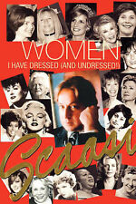 Women I Have Dressed (and Undressed!) by Arnold Scaasi