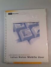 Lotus Notes Mobile User Lotus Domino Notes 4.5 4.6 Lotus Education Student Guide