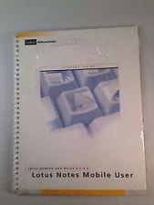 Lotus Notes Mobile User Lotus Domino Notes 4.5 4.6 Lotus Education Student Guide
