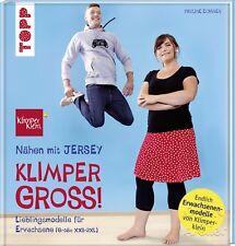 Pauline Dohmen, Nähen mit JERSEY - KLIMPERGROSS, Lieblingsmodelle für Erwachsene