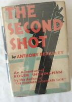 The Second Shot by Anthony Berkeley ~1931 HARDCOVER in Dustwrapper~