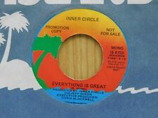 Inner Circle DJ 45 Everything Is Great mono bw stereo - Island VG++ funk