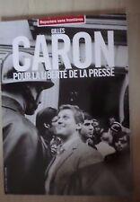 Gilles Caron pour la liberté de la presse RSF 2006