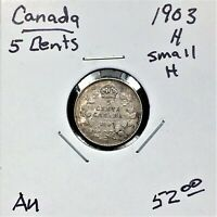 "1903H CANADA 5 CENTS SILVER COIN ""SMALL H"" KING EDWARD VII SCARCE AU"