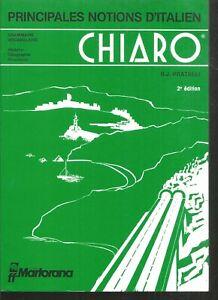 Chiaro.Principales notions d'italien.R.J PRATELLI. C004