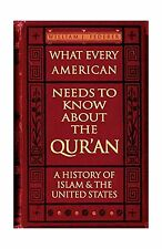 What Every American Needs to Know about the Qur'an: A History o... Free Shipping
