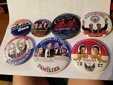 7 Bill Clinton / Al Gore Presidental, Inauguration, Families Buttons/Pins