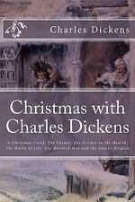 Christmas with Charles Dickens : A Christmas Carol, the Chimes, the Cricket...