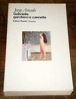 GABRIELLA GAROFANO E CANNELLA Sudamerica  Amado V° ediz. EDITORI RIUNITI 1984