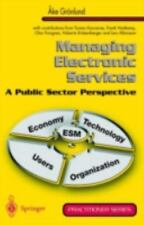 Practitioner: Managing Electronic Services : A Public Sector Perspective by...