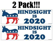 (2 Pack!) HINDSIGHT IS 2020 Bumper Sticker Decal Trump Clinton Obama President