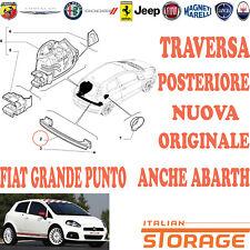FIAT GRANDE PUNTO ANCHE ABARTH TRAVERSA POSTERIORE NUOVA ORIGINALE 51858828