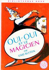 OUI-OUI  et le magicien // Enid BLYTON // Mini Rose - Nouvelle Bibliothèque Rose