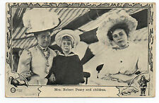 1910 Postcard of Mrs Peary & Children from the Peary Expedition to the Arctic