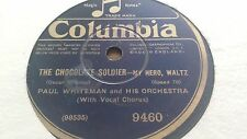 PAUL WHITEMAN AND HIS ORCHESTRA THE CHOCOLATE SOLDIER & MERRY WIDOW WALTZ 9460